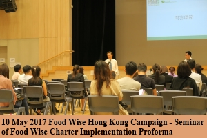 10 May 2017 Food Wise Hong Kong Campaign - Seminar of Food Wise Charter Implementation Proforma
