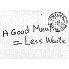 A Good Meal = Less Waste